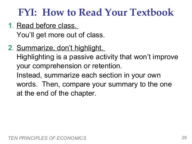 FYI: How to Read Your Textbook 1. Read before class. You'll get more out of class. 2. Summarize, don't highlight. Highligh...