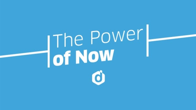 "Micro -moments ""The Power of Now"""