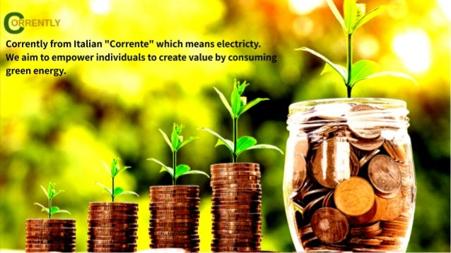 STROMDAO do micro investments into renewable energy generation facilities (REGF). Primary purpose of Corrently Invest Toke...