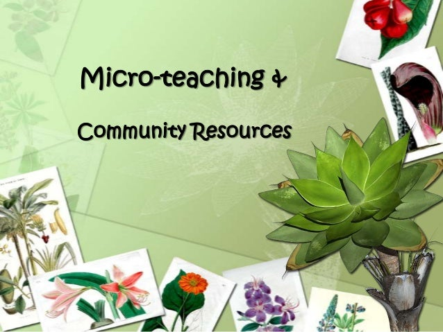 Micro-teaching & Community Resources
