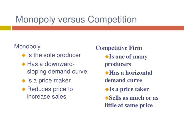 monopoly micro economics In the case of monopoly, one firm produces all of the output in a market since a  monopoly faces no significant competition, it can charge any price it wishes.