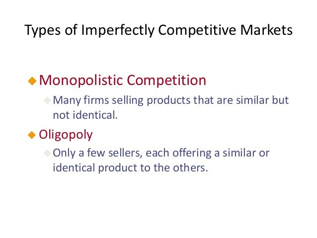 economics monopolistic competitive markets Monopolistic competition is a form of imperfect competition and can be found in many real world markets ranging from clusters of sandwich bars, other fast food shops and coffee stores in a busy town centre to pizza delivery businesses in a city or hairdressers in a local area monopolistic .