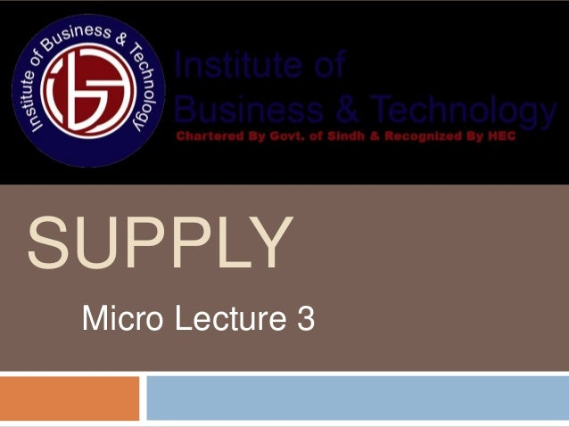 SUPPLY Micro Lecture 3