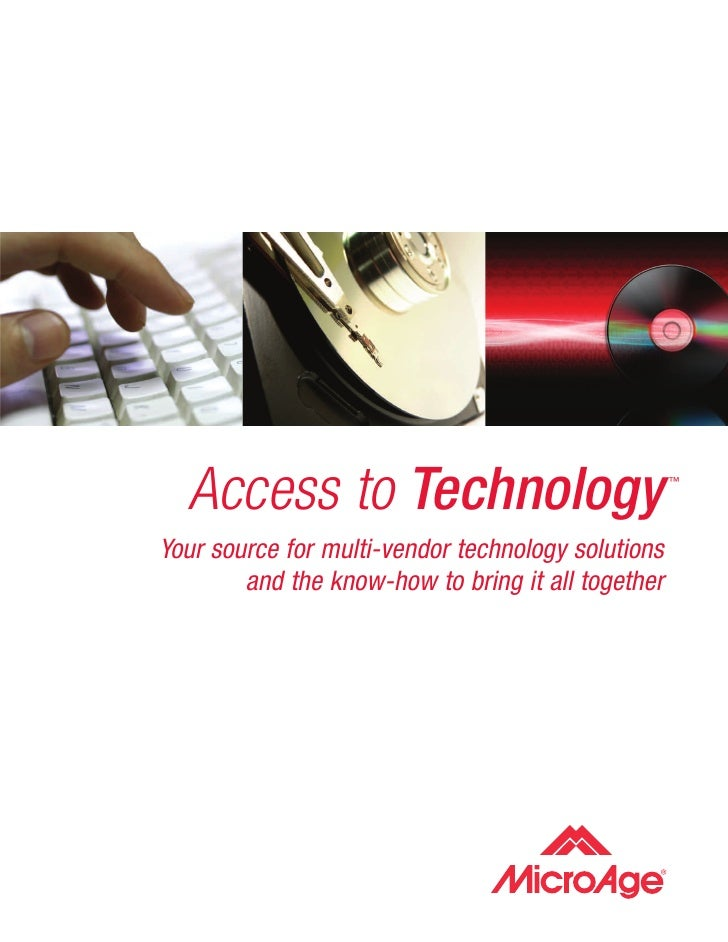 Access to Technology                              ™     Your source for multi-vendor technology solutions         and the ...
