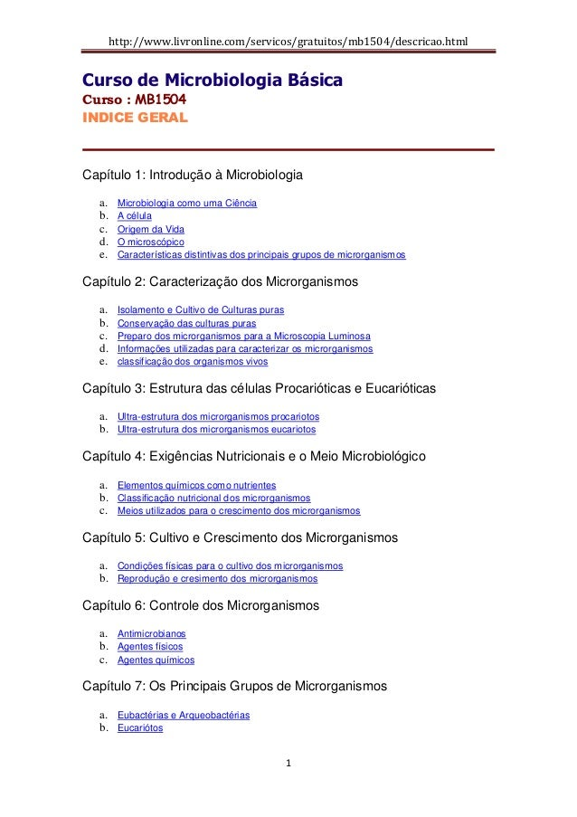http://www.livronline.com/servicos/gratuitos/mb1504/descricao.html 1 Curso de Microbiologia Básica Curso : MB1504 INDICE G...