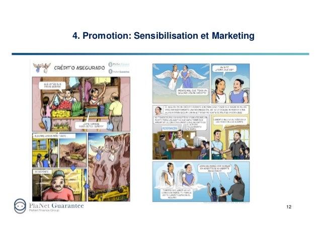 12 4. Promotion: Sensibilisation et Marketing