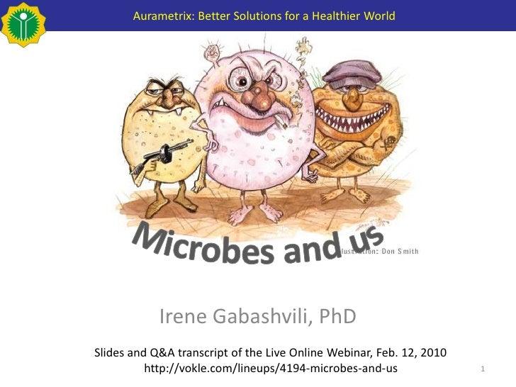 Aurametrix: Better Solutions for a Healthier World                 Irene Gabashvili, PhD Slides and Q&A transcript of the ...