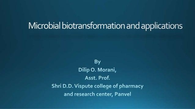Microbial biotransformation