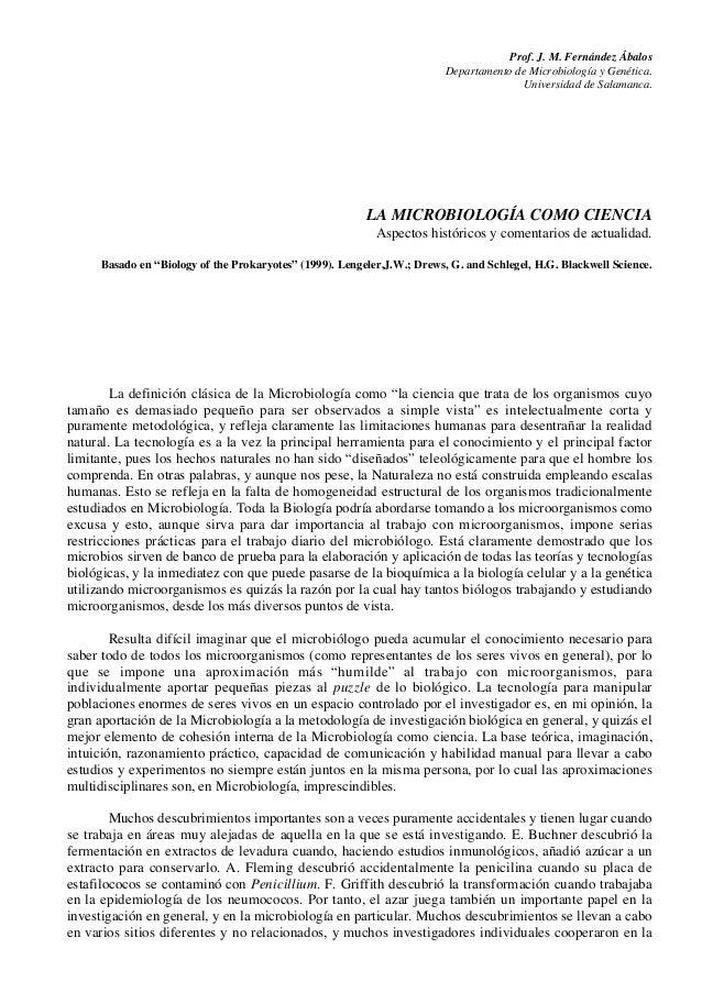 Prof. J. M. Fernández Ábalos Departamento de Microbiología y Genética. Universidad de Salamanca. LA MICROBIOLOGÍA COMO CIE...
