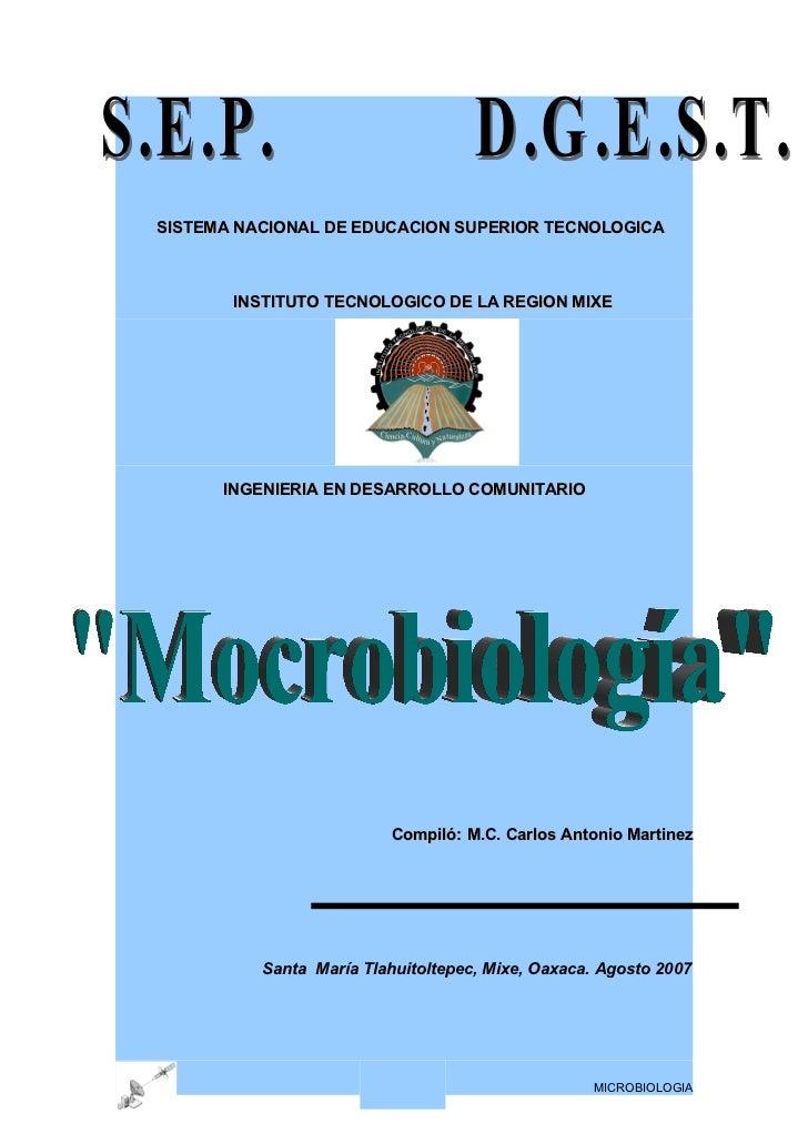 SISTEMA NACIONAL DE EDUCACION SUPERIOR TECNOLOGICA           INSTITUTO TECNOLOGICO DE LA REGION MIXE           INGENIERIA ...