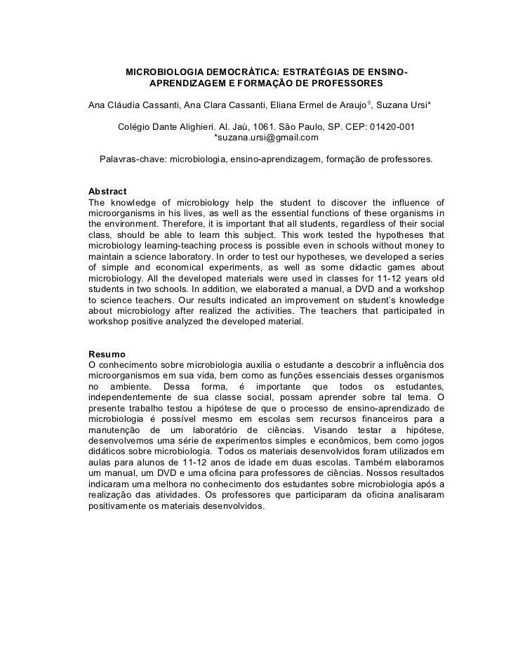 MICROBIOLOGIA DEMOCRÁTICA: ESTRATÉGIAS DE ENSINO-             APRENDIZAGEM E FORMAÇÃO DE PROFESSORESAna Cláudia Cassanti, ...
