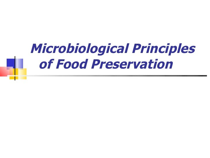 Microbiological Principles of Food Preservation