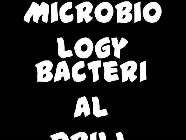 Microbio logy Bacteri al