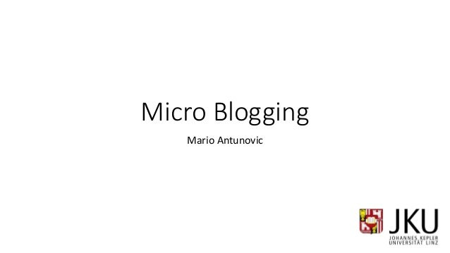 Micro Blogging Mario Antunovic