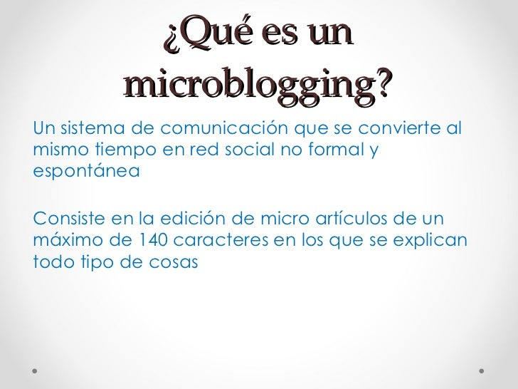 El Microbloging en primaria  Slide 2