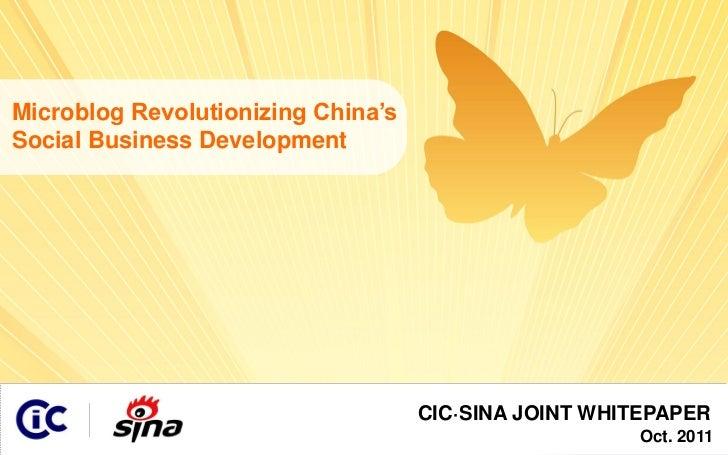 Microblog Revolutionizing China's Social Business Development                                     CIC·                    ...