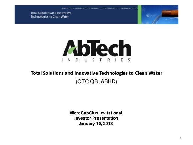 TotalSolutionsandInnovativeTechnologiestoCleanWater                   (OTC QB: ABHD)                MicroCapClub In...