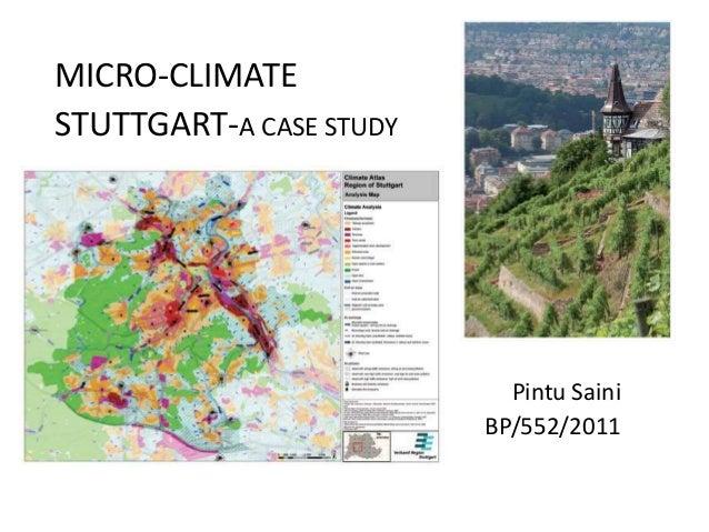 MICRO-CLIMATESTUTTGART-A CASE STUDYPintu SainiBP/552/2011