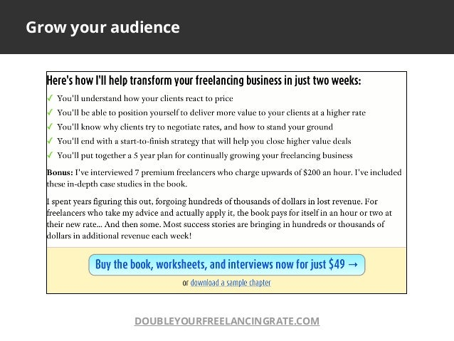 Grow your audienceDOUBLEYOURFREELANCINGRATE.COM