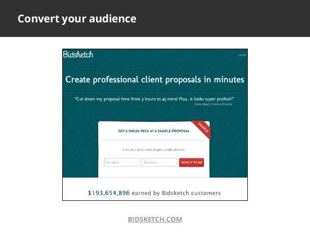 Convert your audienceBIDSKETCH.COM