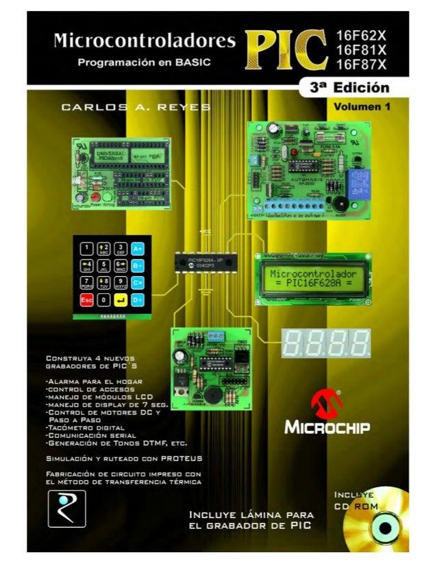 Tercera edición CARLOS A. REYES Ing. en Electrónica Digital y Telecomunicaciones Tlgo. Electrónico en Automatización y Dom...