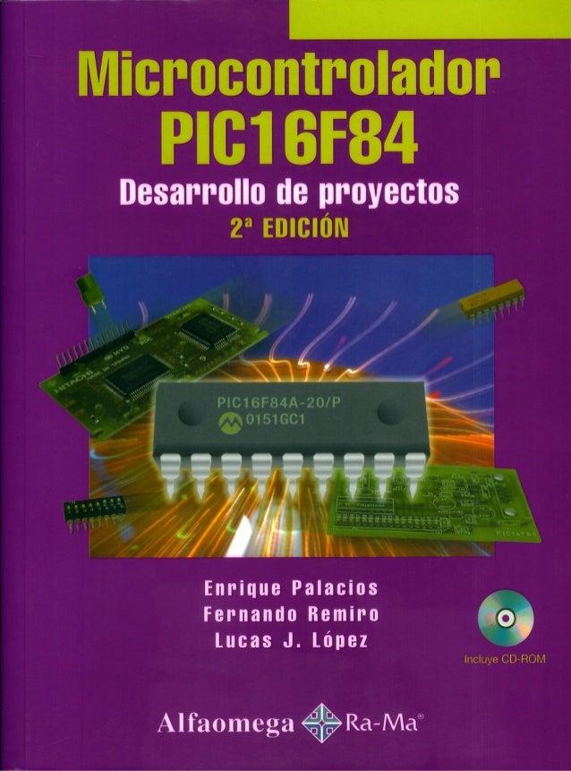 microcontrolador pic16f84 desarrollo de proyectos pdf gratis