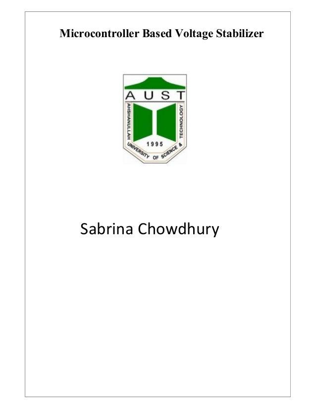 microcontroller based voltage stabilizermicrocontroller based voltage stabilizer sabrina chowdhury