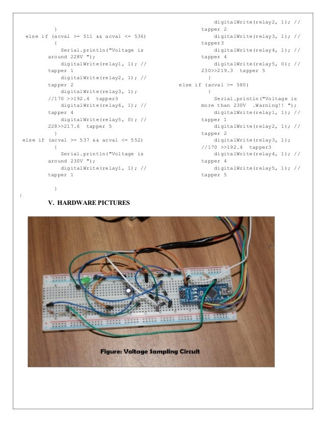 """} else if (acval >= 511 && acval <= 536) { Serial.println(""""Voltage is around 228V """"); digitalWrite(relay1, 1); // tapper 1..."""