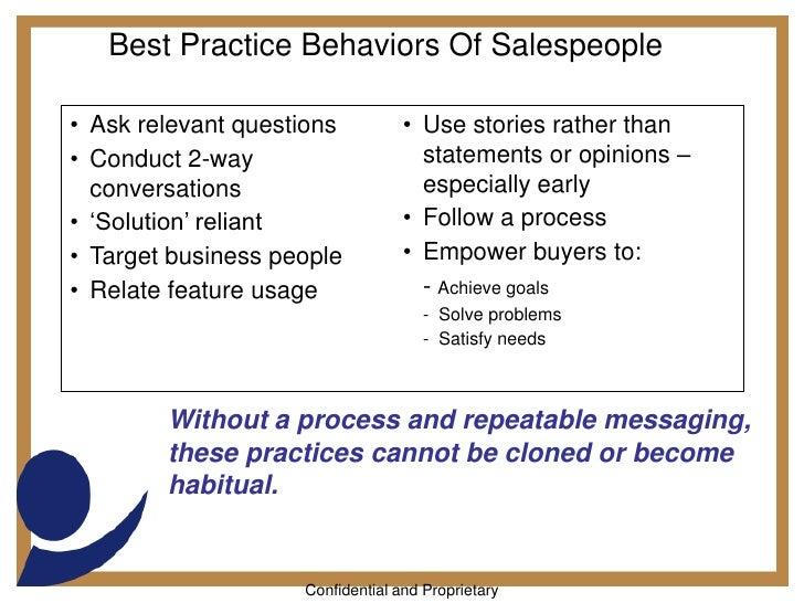 Best Practice Behaviors Of Salespeople<br /><ul><li>Ask relevant questions