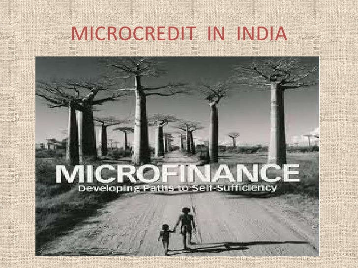 MICROCREDIT  IN  INDIA<br />