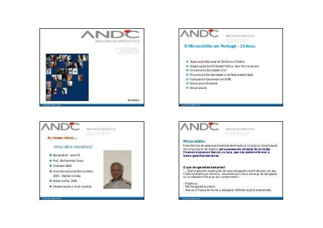 O Microcrédito em Portugal – 15 Anos   Associação Nacional de Direito ao Crédito  Organização de Utilidade Pública, sem ...
