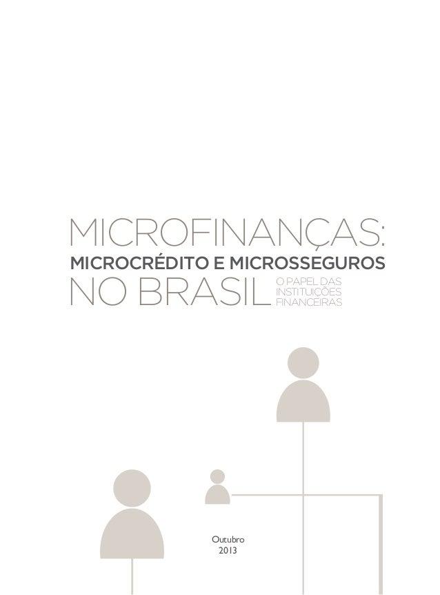 Microfinanças: Microcrédito e Microsseguros no Brasil - O papel das instituições financeiras Slide 3