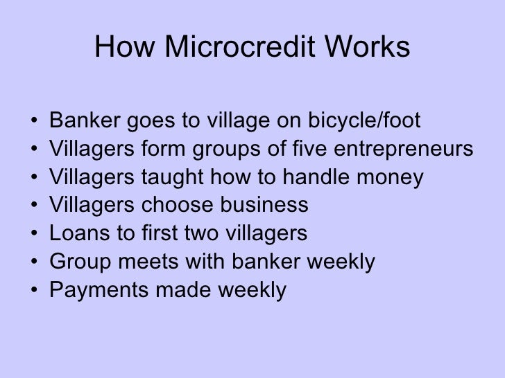 "micro credit What is microcredit the word ""microcredit"" did not exist before the seventies now it has become a buzz-word among the development practitioners."