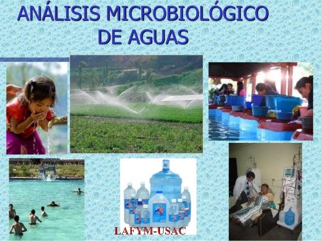 ANÁLISIS MICROBIOLÓGICO DE AGUAS