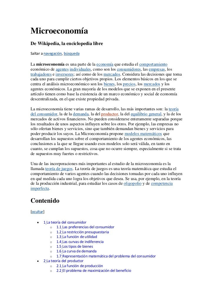 Microeconomía<br />De Wikipedia, la enciclopedia libre<br />Saltar a navegación, búsqueda<br />La microeconomía es una par...