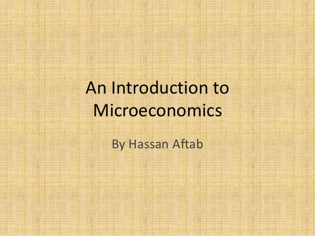 An Introduction to Microeconomics By Hassan Aftab