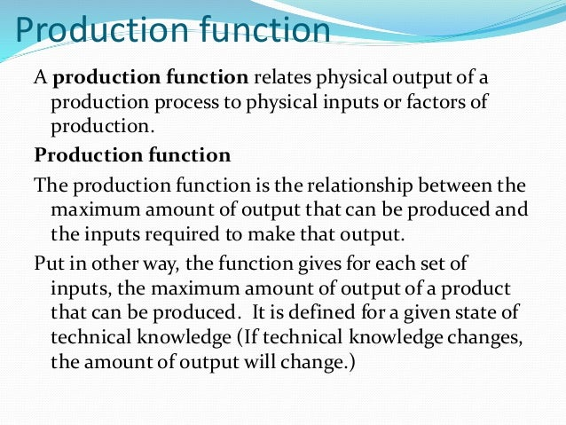 the production function gives relationship between quantity