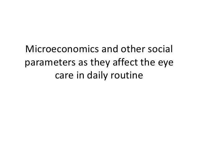Microeconomics and other social parameters