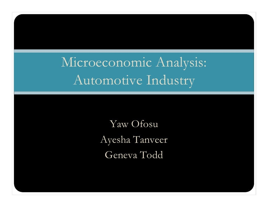 an analysis of the automobile industry Accurate forecasts, market information, competitive analysis and strategic tools for automotive oems, their suppliers and financial stakeholders.