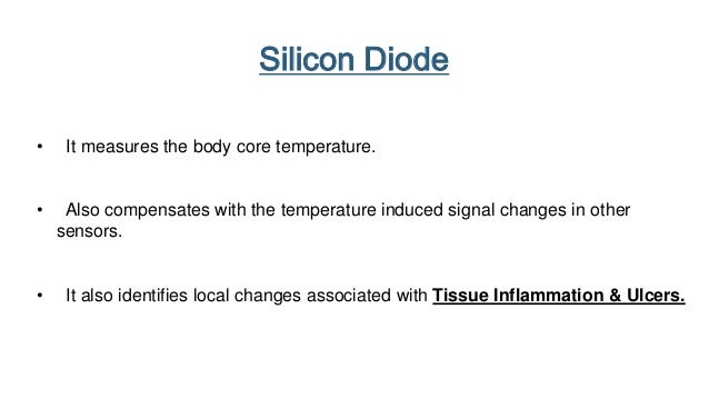  The ISFET measures pH.  It can reveal pathological conditions associated with abnormal pH levels  These abnormalities ...