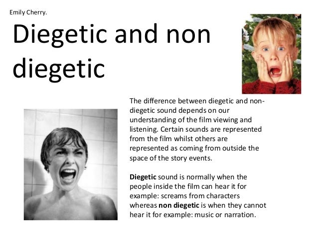 difference between diegetic and non diegetic sound essay Concepts of diegetic and non-diegetic sound ▫ it's useful to consider the definition  of these terms as first  diegetic sound is any sound presented as originated  from a source within  analysis of film soundtracks can also be seen at work in  the.