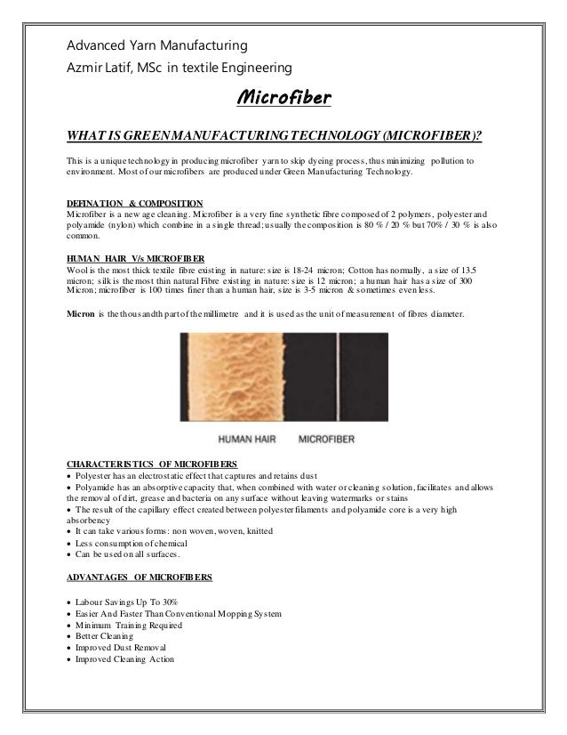 Advanced Yarn Manufacturing Azmir Latif, MSc in textile Engineering Microfiber WHAT IS GREENMANUFACTURING TECHNOLOGY (MICR...
