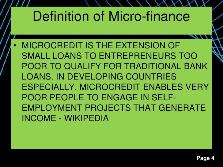 a description of microfinance services referred to the provision of microcredit services Unlike most editing & proofreading services, we edit for everything: grammar, spelling, punctuation, idea flow, sentence structure, & more get started now it looks like you've lost connection to our server.