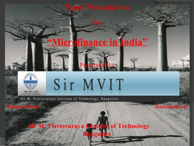 "Paper Presentation                                  On                  ""Microfinance in India""                           ..."