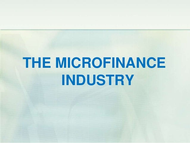 microfinance and financial inclusion microfinance I do not see any other institutional arrangement that drives financial inclusion better than the microfinance banks success, a moving target success is a journey that never ends and saying that.