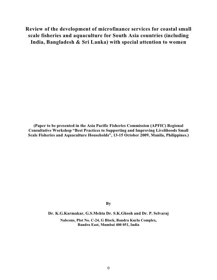 Review of the development of microfinance services for coastal small  scale fisheries and aquaculture for South Asia count...