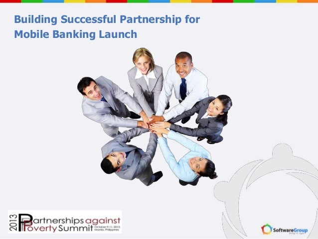 Building Successful Partnership for Mobile Banking Launch