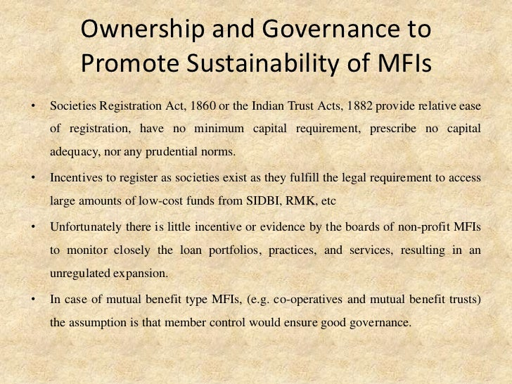 sustainability of mfis Recommended citation muwamba, daniel, sustainability of mfis through governance mechanisms: a cross-country analysis of regulation on outreach and operational self sufficiency (2012.