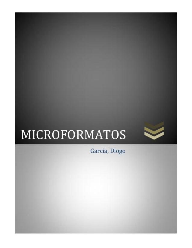 MICROFORMATOS Garcia, Diogo