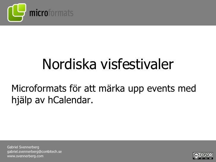 Microformats för att märka upp events med hjälp av hCalendar. Nordiska visfestivaler
